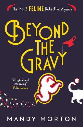 Beyond the Gravy - The No. 2 Feline Detective Agency (Paperback)