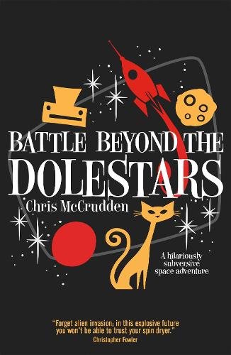 Battle Beyond the Dolestars - Battlestar Suburbia (Paperback)