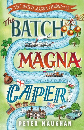 The Batch Magna Caper - The Batch Magna Chronicles (Paperback)