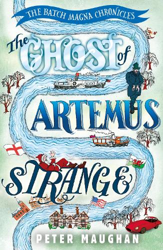 The Ghost of Artemus Strange - The Batch Magna Chronicles (Paperback)