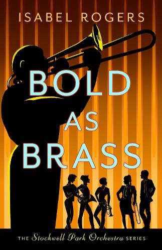 Bold as Brass - The Stockwell Park Orchestra Series (Paperback)