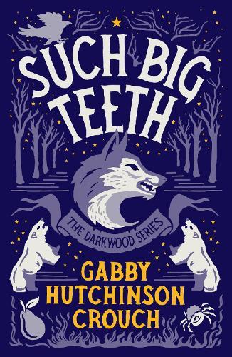 Such Big Teeth - The Darkwood Series (Paperback)