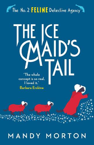 The Ice Maid's Tail - The No. 2 Feline Detective Agency (Paperback)