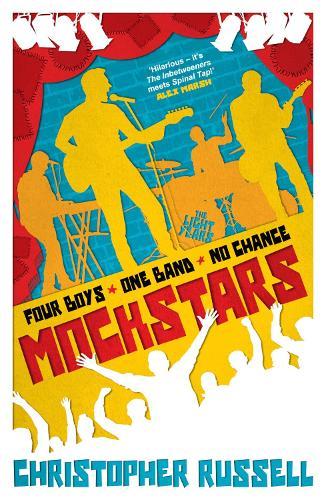 Mockstars: Four boys. One band. No chance. (Paperback)