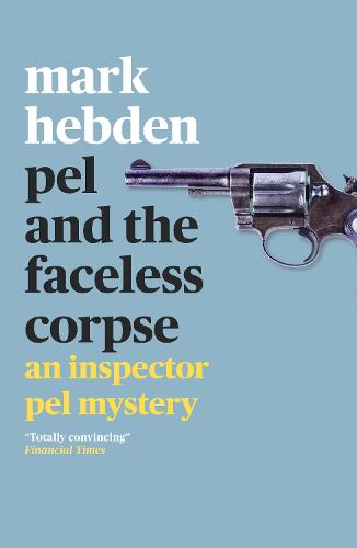 Pel and the Faceless Corpse - An Inspector Pel Mystery (Paperback)