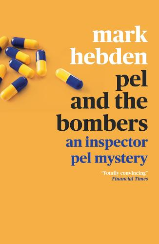 Pel and the Bombers - An Inspector Pel Mystery (Paperback)