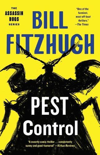 Pest Control (Assassin Bugs, Book 1) (Paperback)