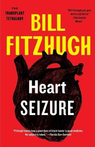 Heart Seizure (The Transplant Tetralogy, Book 1) (Paperback)