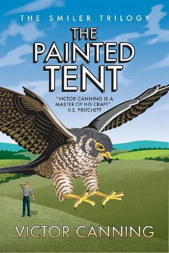 The Painted Tent - The Smiler Trilogy (Paperback)