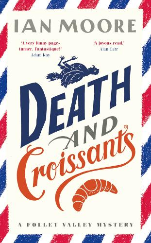 Death and Croissants - A Folle Valley Mystery (Hardback)