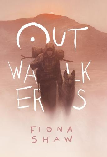 Outwalkers (Hardback)