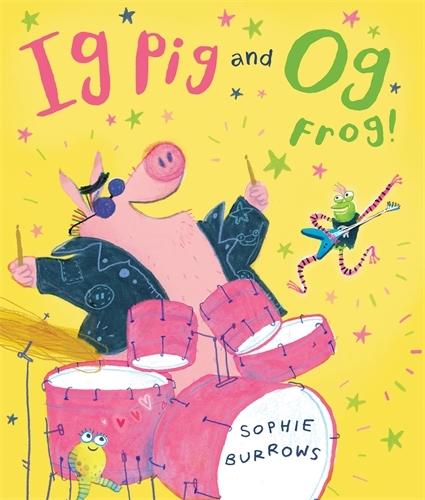 Ig Pig and Og Frog! (Paperback)