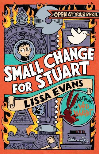 Small Change for Stuart by Lissa Evans | Waterstones