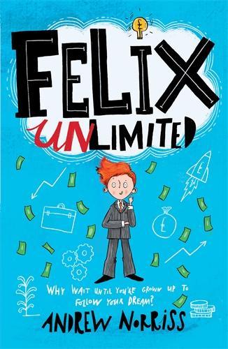 Felix Unlimited (Paperback)