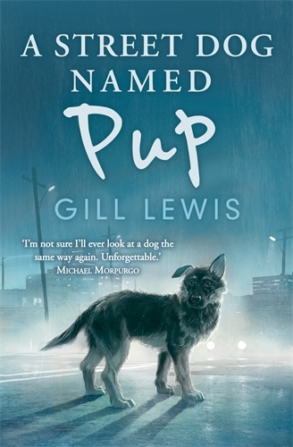 A Street Dog Named Pup (Hardback)