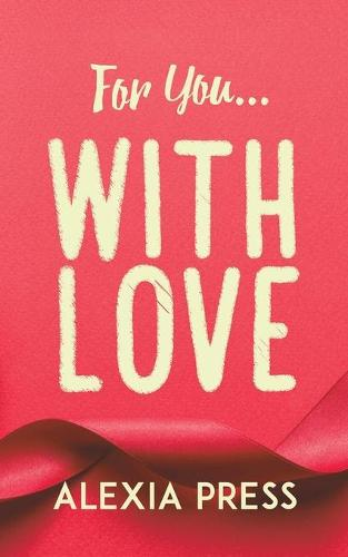 For You...with Love (Paperback)