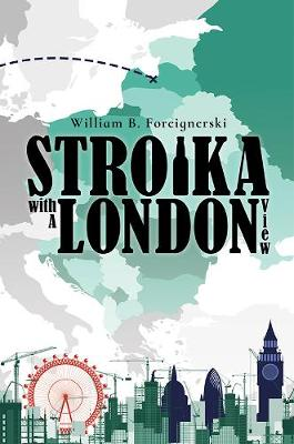 Stroika with a London View (Paperback)