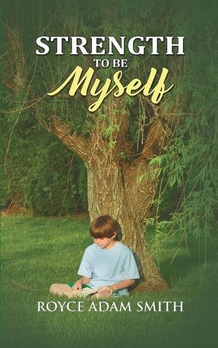 Strength to be Myself (Paperback)