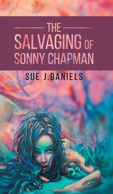 The Salvaging of Sonny Chapman (Hardback)