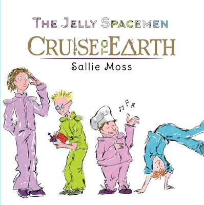 The Jelly Spacemen: Cruise to Earth (Paperback)