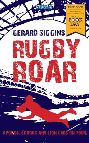Rugby Roar: Spooks, Crooks and Lions Cubs on Tour WBD 2018 - Rugby Spirit (Paperback)