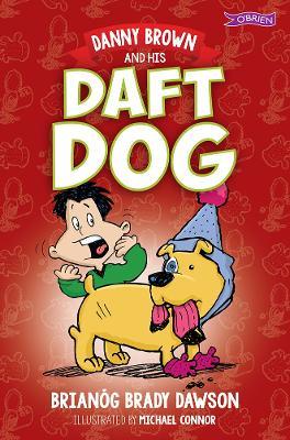 Danny Brown and his Daft Dog - Danny Brown (Paperback)