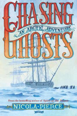 Chasing Ghosts: An Arctic Adventure (Paperback)