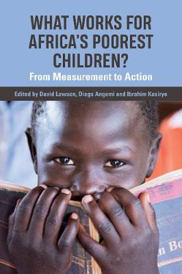 What works for Africa's Poorest Children: From measurement to action (Paperback)