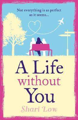 A Life Without You (Paperback)