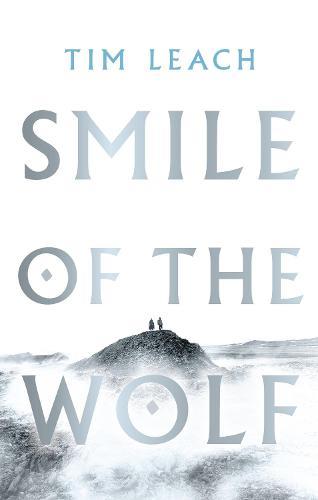 Smile of the Wolf (Hardback)