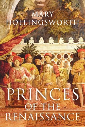 Princes of the Renaissance (Paperback)