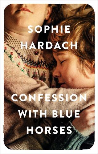 Confession with Blue Horses (Hardback)