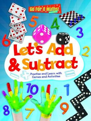 Let's Add & Subtract: Practice and Learn with Game and Activities - Go for It Maths! KS1 1 (Paperback)