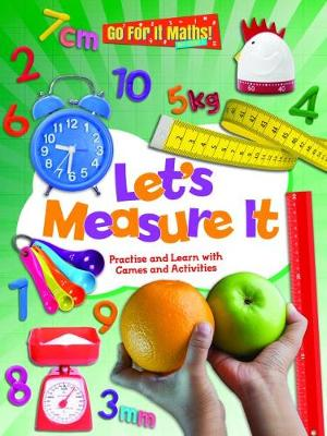 Let's Measure It: Practice and Learn with Games and Activities - Go For It Maths! KS1 3 (Paperback)