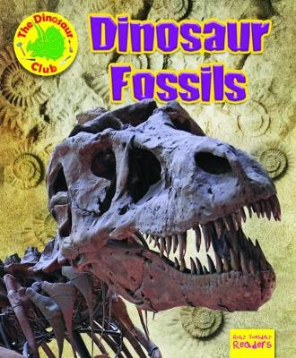 Dinosaur Fossils - Ruby Tuesday Readers: The Dinosaur Club (Paperback)