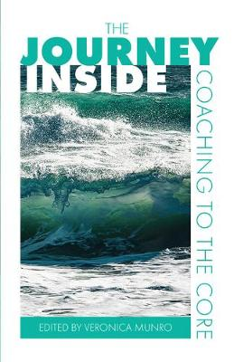 The Journey Inside: Coaching to the Core (Paperback)