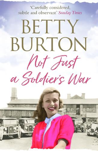 Not Just a Soldier's War - The Lu Wilmott Sagas 2 (Paperback)