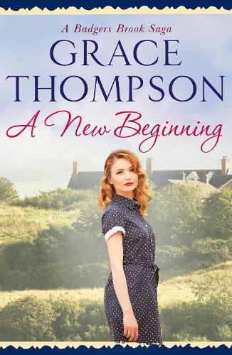 A New Beginning - A Badgers Brook Saga 3 (Paperback)