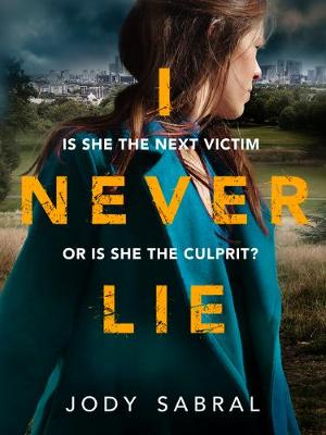 I Never Lie: A compelling psychological thriller that will keep you on the edge of your seat (Paperback)