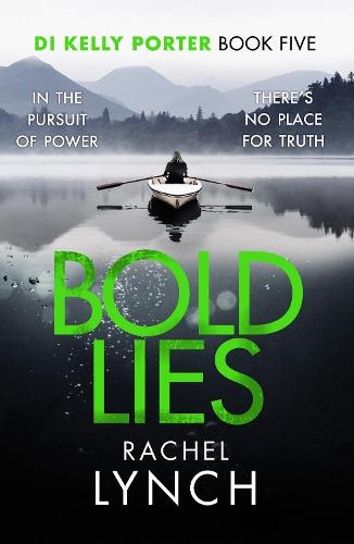 Bold Lies: DI Kelly Porter Book Five - Detective Kelly Porter 5 (Paperback)