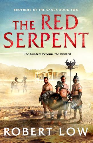 The Red Serpent - Brothers Of The Sands 2 (Paperback)