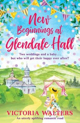 New Beginnings At Glendale Hall (Paperback)