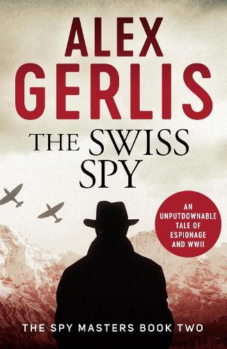 The Swiss Spy - Spy Masters 2 (Paperback)