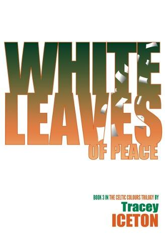 White Leaves of Peace (Paperback)