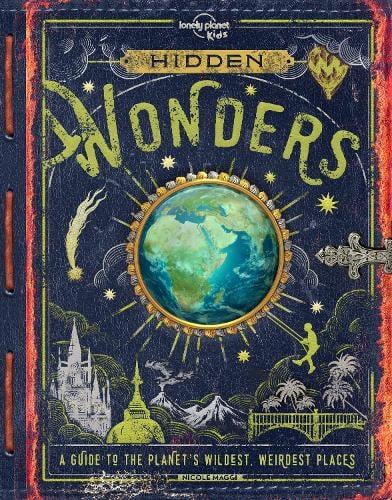 Hidden Wonders - Lonely Planet Kids (Hardback)