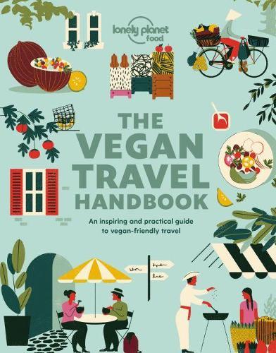 Vegan Travel Handbook - Lonely Planet Food (Paperback)