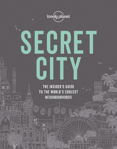 Secret City - Lonely Planet (Hardback)