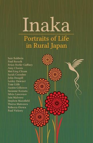 Inaka: Portraits of Life in Rural Japan (Paperback)
