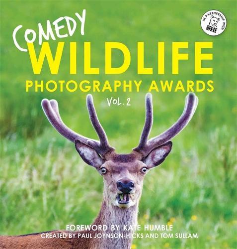 Comedy Wildlife Photography Awards Vol. 2 (Hardback)