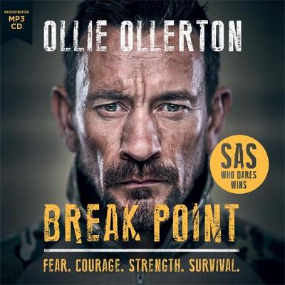 Break Point: SAS: Who Dares Wins Host's Incredible True Story (CD-Audio)